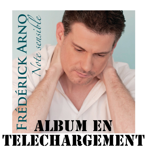 "FREDERICK ARNO ""Note sensible"" ALBUM EN TELECHARGEMENT"