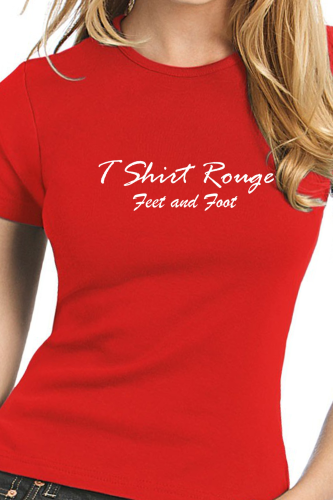 "T SHIRT FEMME ""Feet and Foot"" LE T SHIRT ROUGE"