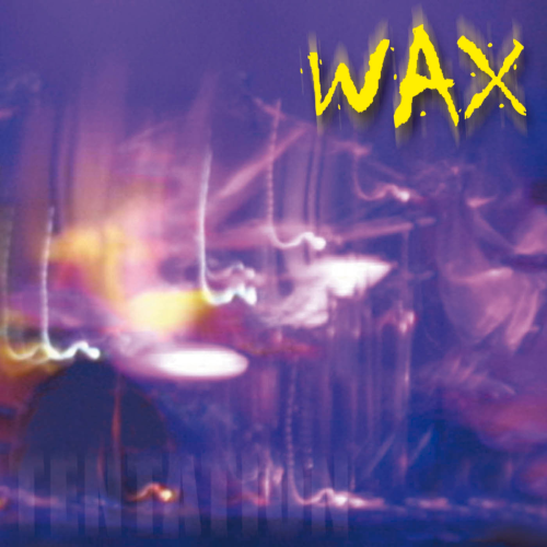 "CD ""WAX"" Tentation en version Digipack"